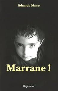 Marrane ! par Eduardo Manet