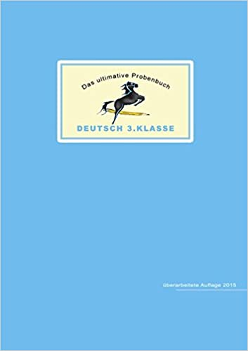 Das Ultimative Probenbuch Deutsch 3 Klasse Amazonde Miriam