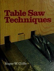 Table Saw Techniques ()
