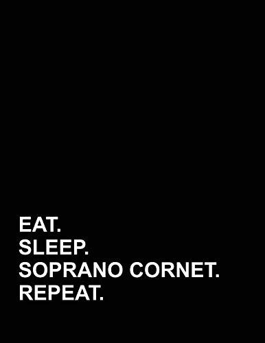 (Eat Sleep Soprano Cornet Repeat: Appointment Book 2 Columns)