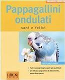 Image de Pappagallini ondulati. Sani e felici
