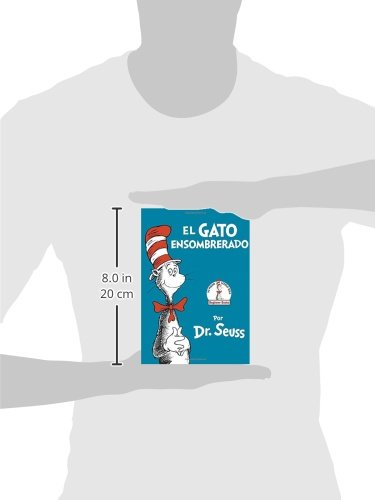 Amazon.com: El Gato ensombrerado (The Cat in the Hat Spanish Edition) (Beginner Books(R)) (9780553509793): Dr. Seuss: Books