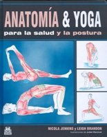 ANATOMIAA & YOGA para la salud y la postura (Carton y color) (Spanish Edition)