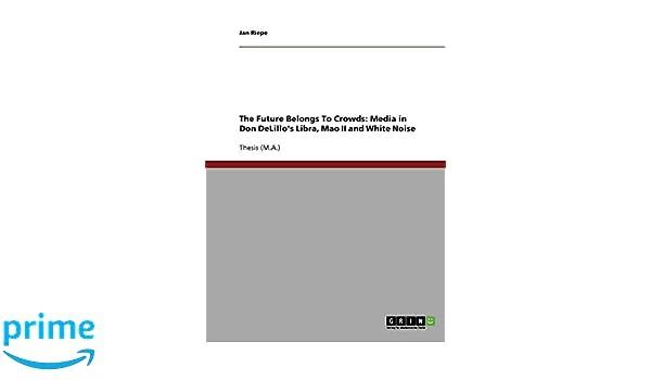 white noise don delillo thesis