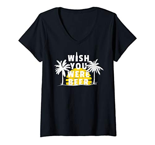Beer Womens V-neck T-shirt - Womens Wish You Were Beer Funny Beach Boho V-Neck T-Shirt
