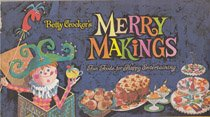 Betty Crocker's Merry Makings -
