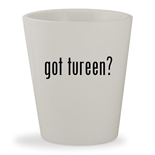 got tureen? - White Ceramic 1.5oz Shot Glass