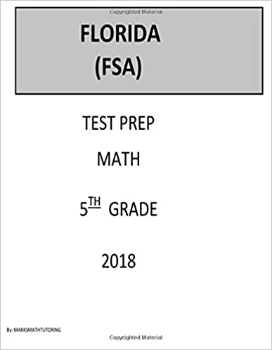 5th Grade Florida FSA Test Prep: 5th Grdae Florida Standards