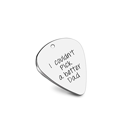 Guitar Pick Engraved I Couldn't Pick a Better Dad Hand Stamped Gift For Dad daddy father Stepfather Muscian Keychain (I couldn't pick a better dad) ()