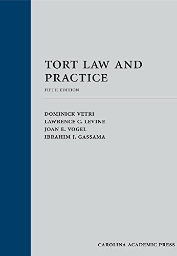 Tort Law and Practice, Fifth Edition (Tort Law Edition Fifth)