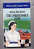 The Unreachable Star, Anne Durham, 0708921701