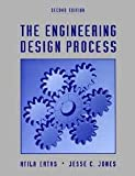 The Engineering Design Process, Ertas, Atila and Jones, Jesse C., 0471517968