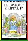 Le dragon Griffar Ier par Theinhardt