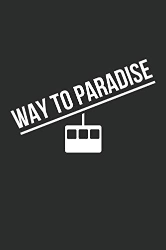 Way To Paradise: Ruled Notebook for Ski and Snowboard - Dolls Snowboard