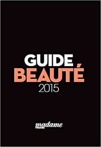 En ligne téléchargement Guide beauté pdf, epub