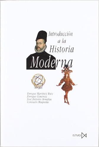 Introduccion a la Historia Moderna (Spanish) Paperback – 2013