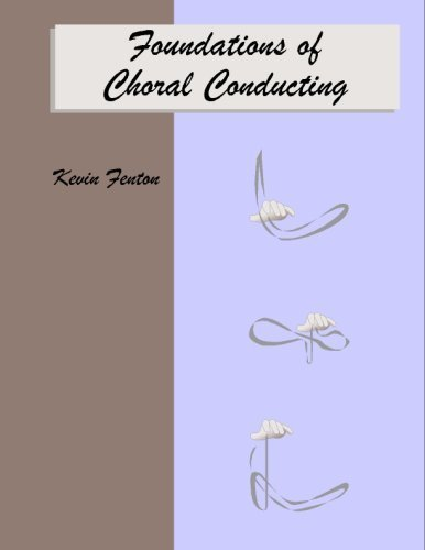 Foundations of Choral Conducting
