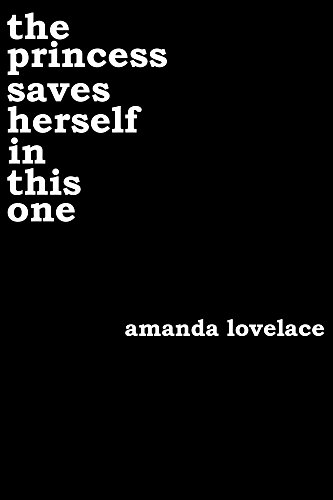 the princess saves herself in this one by [Lovelace, Amanda]