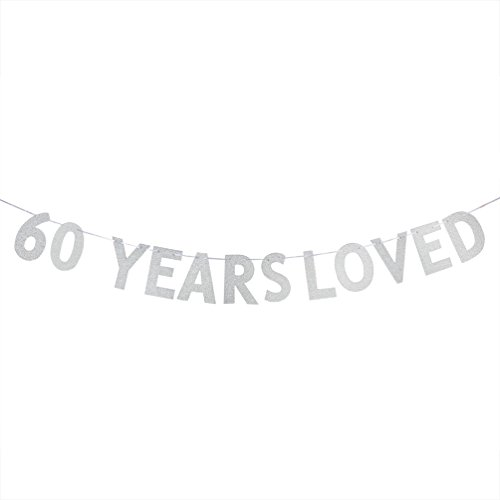 WeBenison 60 YEARS LOVED Banner - 60th Birthday/Wedding Anniversary Party Decorations Photo Props - Silver