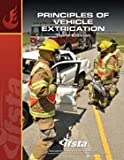 Principles of Vehicle Extrication, Jeff Fortney and Clint Clausing, 8793938098