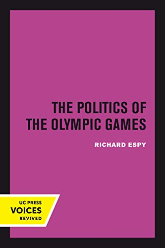 The Politics of the Olympic Games: With an Epilogue, 1976 - 1980