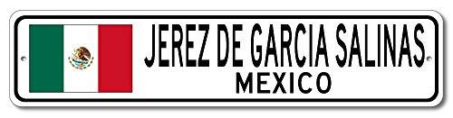 Jerez De Garcia Salinas, Mexico - Mexican Flag Street Sign - Aluminum 4