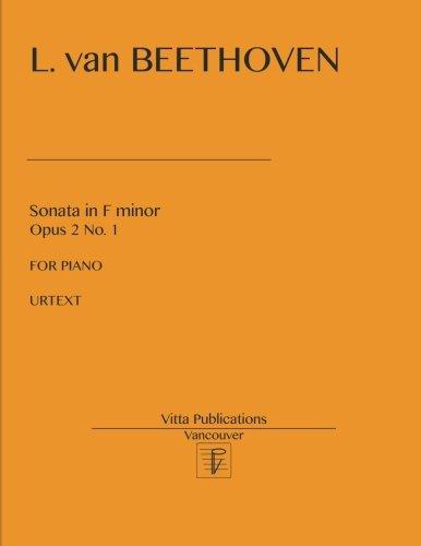 - Sonata in F minor, op. 2 no. 1: Urtext