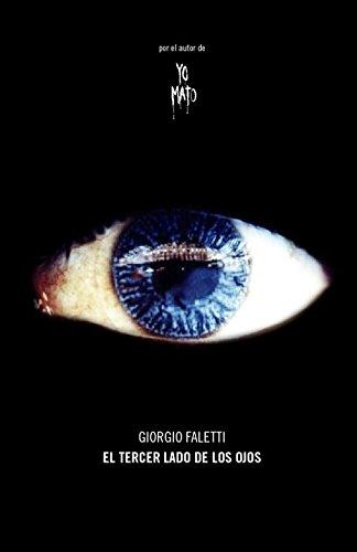 Descargar Libro El Tercer Lado De Los Ojos Giorgio Faletti
