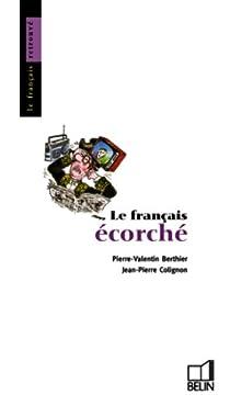 Le français écorché par Berthier