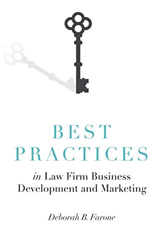 Best Practices in Law Firm Business Development and Marketing