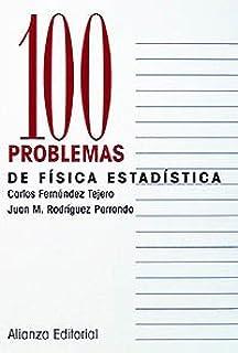 100 problemas de Física Estadística (Cien Problemas)