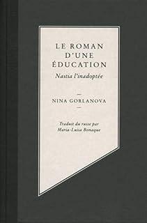 Le roman d'une éducation : Nastia l'inadoptée