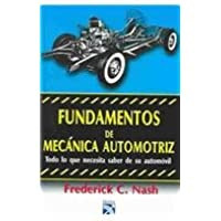 Fundamentos De Mecanica Automotriz (Spanish Edition)