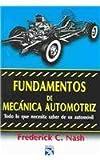 Fundamentos de Mecanica Autotriz, Federick Nash, 9681308654