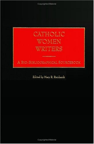 Catholic Women Writers: A Bio-Bibliographical Sourcebook Pdf
