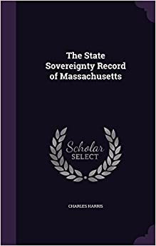Book The State Sovereignty Record of Massachusetts