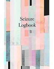 Seizure Logbook: Detailed Epilepsy Journal for Adults, Children, and Infants - Easily Track Seizures, Seizure Triggers, Medication List, Calendar of Events, Seizure Log and Questions for Medical Team