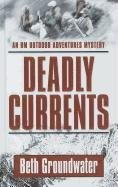 book cover of Deadly Currents
