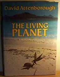 The Living Planet. A Portrait of the Earth