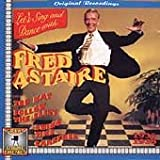 Let's Sing & Dance with Fred Astaire / Top Hat / Follow the Fleet / Swing Time / Carefree