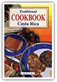 Traditional Costa Rica Cookbook: Quik and Easy Recipes