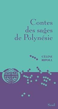 Contes des sages de Polynésie par Céline Ripoll