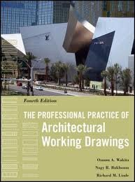 The Professional Practice of Architectural Working Drawings 4th (fourth) edition (The Professional Practice Of Architectural Working Drawings)