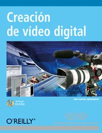 Descargar Libro Creación De Vídeo Digital Ian David Aronson