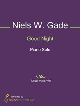 Good Night - Kindle edition by Niels W. Gade. Arts
