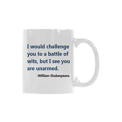 Amazoncom Funny William Shakespeare Quotes I Would