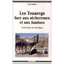 Les Touaregs Face Aux Secheresses et Aux Famines. les Kelewey de