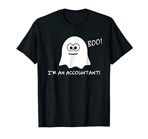 Boo! I'm An Accountant! Halloween T Shirt Costume October 31