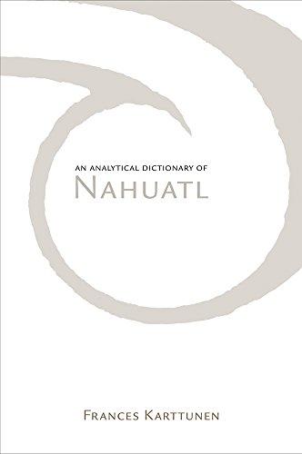 An Analytical Dictionary of Nahuatl [Frances Karttunen] (Tapa Blanda)