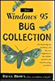 The Windows 95 Bug Collection, Bruce Brown and BugNet Staff, 0201489953
